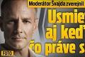 Moderátor Švajda zverejnil kontroverznú fotku: Usmieval sa, aj keď vedel, čo práve spáchal!