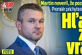Martin neveril, že pozerá na Pellegriniho! Premiér prichytený pri zvláštnej činnosti: Hľadá si zadné vrátka?