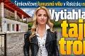 Šimkovičovej luxusnú vilu v Rakúsku nikto nechce: Vytiahla svoj tajný tromf