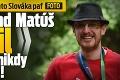 Celá Európa je z tohto Slováka paf: Doktorand Matúš ohúril v tom, čo nikdy nemal rád!