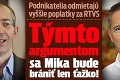 Podnikatelia odmietajú vyššie poplatky za RTVS: Týmto argumentom sa Mika bude brániť len ťažko!
