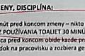 Vedenie šokovalo zamestnancov michalovského závodu: Zákaz chodiť na záchod!