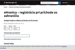 Pri príchode zo zahraničia je potrebné sa zaregistrovať cez formulár eHranica.