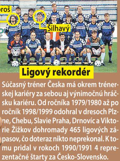 Keď bývalý slovenský reprezentant Jozef Majoroš (51) hrával českú najvyššiu súťaž za Petru Drnovice, jedným z jeho spoluhráčov bol aj súčasný kouč Česka Jaroslav Šilhavý (59).