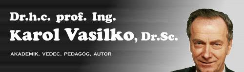 Dr.h.c., prof. Ing.Karol Vasilko,